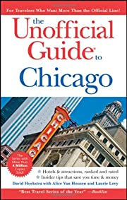 The Unofficial Guide to Chicago (Unofficial…