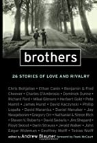 Brothers: 26 Stories of Love and Rivalry by…