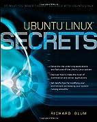 Ubuntu Linux Secrets by Richard Blum