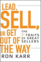 Lead, Sell, or Get Out of the Way: The 7…