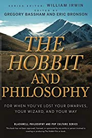 The Hobbit and Philosophy: For When You've…