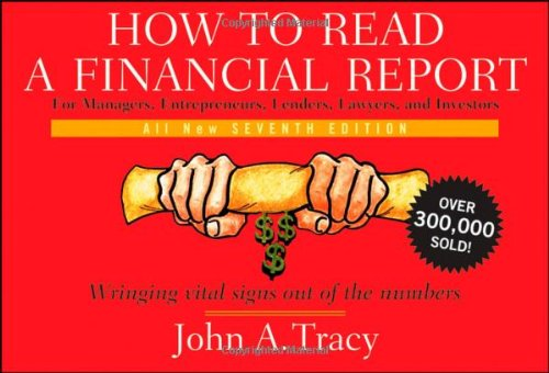 Image for How to Read a Financial Report: Wringing Vital Signs Out of the Numbers