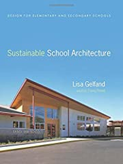 Sustainable School Architecture: Design for…