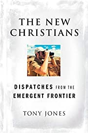 The New Christians: Dispatches from the…