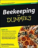 Beekeeping for dummies / by Howland Blackiston ; foreword by Kim Flottum