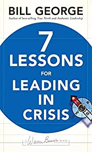 Seven Lessons for Leading in Crisis (J-B…
