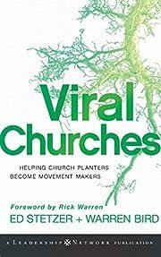 Viral Churches: Helping Church Planters…