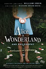 Alice in Wonderland and Philosophy:…