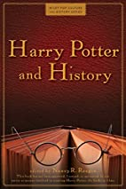 Harry Potter and History by Nancy R. Reagin