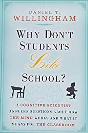 Why Don't Students Like School?: A Cognitive…