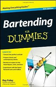 Bartending For Dummies av Ray Foley