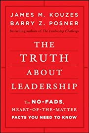 The Truth about Leadership: The No-fads,…