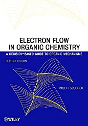 Electron Flow in Organic Chemistry: A…