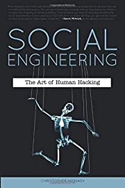 Social Engineering: The Art of Human Hacking…