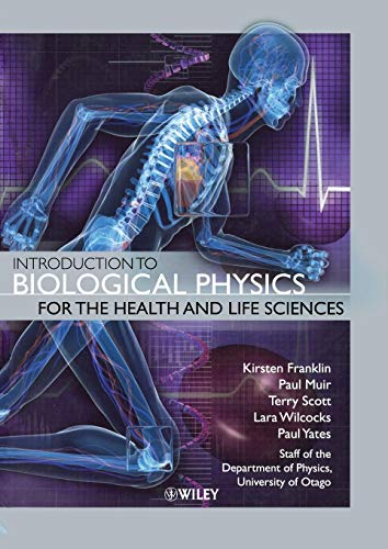 PDF] Introduction to Biological Physics for the Health and