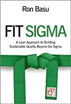Fit Sigma: A Lean Approach to Building…