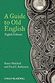 A Guide to Old English av Bruce Mitchell