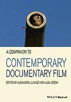 A companion to contemporary documentary film…