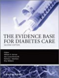 The evidence base for diabetes care / edited by William H. Herman ... [et al.]