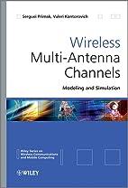 Wireless Multi-Antenna Channels: Modeling…