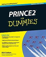 PRINCE2 For Dummies de Nick Graham