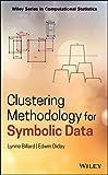 Clustering methodology for symbolic data / Lynne Billard (University of Georgia), Edwin Diday (Universite de Paris IX--Dauphine)