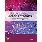 Understanding Microelectronics : A Top-Down Approach