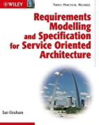 Requirements Modelling and Specification for…