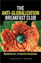 The Anti-Globalization Breakfast Club:…