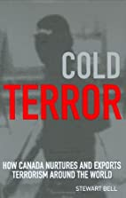 Cold Terror: How Canada Nurtures and Exports…