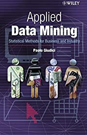 Applied Data Mining: Statistical Methods for…