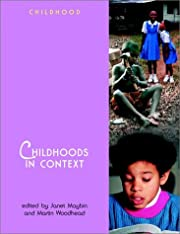 Childhoods in Context (Wiley & OU Childhood)…