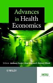 Advances in health economics af Anthony…