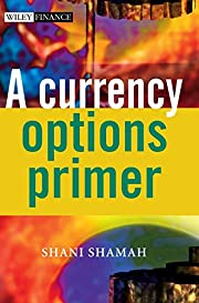 A Currency Options Primer (The Wiley Finance…