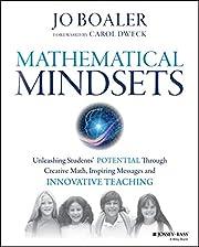 Mathematical Mindsets: Unleashing Students'…
