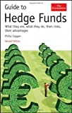 Guide to hedge funds : what they are, what they do, their risks, their advantages / Philip Coggan