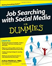 Job Searching with Social Media For Dummies…