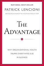 The Advantage: Why Organizational Health…