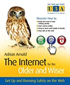 The Internet for the Older and Wiser: Get Up…
