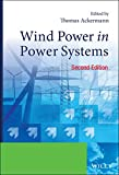 Wind power in power systems / edited by Thomas Ackermann
