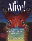It's Alive!: The New Breed of Living…