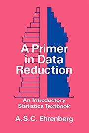A Primer in Data Reduction: An Introductory…
