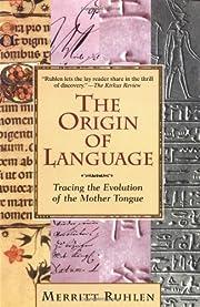 The Origin of Language: Tracing the…