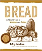 Bread: A Baker's Book of Techniques and…