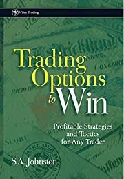 Trading Options to Win: Profitable…