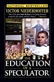 The education of a speculator / Victor Niederhoffer