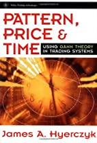 Pattern, price & time : using Gann theory in…