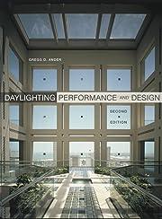Daylighting Performance and Design por Gregg…