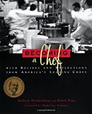 Becoming a Chef: With Recipes and…