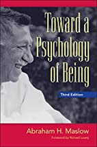 Toward a Psychology of Being by Abraham H.…